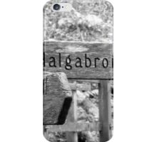 Signpost to where? iPhone Case/Skin