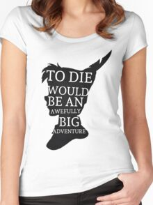 Peter Pan Quote Silhouette -- Big Adventure Women's Fitted Scoop T-Shirt