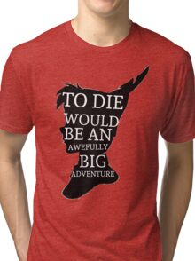 Peter Pan Quote Silhouette -- Big Adventure Tri-blend T-Shirt