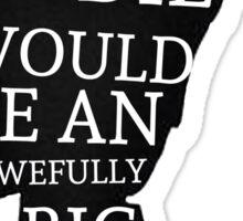 Peter Pan Quote Silhouette -- Big Adventure Sticker