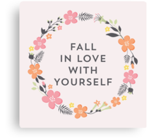 Fall In Love With Yourself (Pink) Canvas Print
