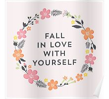 Fall In Love With Yourself (Pink) Poster