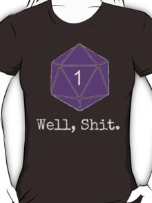 Critical Fail Roll - Custom Basic T-Shirt