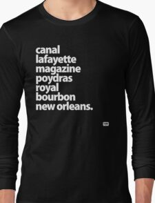 New Orleans Street Names - Downtown  Long Sleeve T-Shirt
