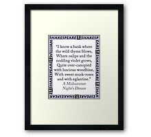 I Know a Bank Where The Wild Thyme Blows - Shakespeare Framed Print