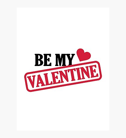 Be my valentine red heart Photographic Print