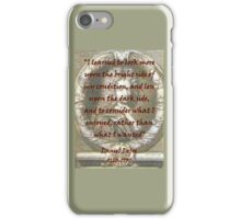 I Learned To Look More Upon - Defoe iPhone Case/Skin
