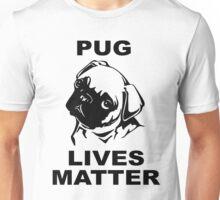 Pug Lives Matter T Shirt and Hoodie Unisex T-Shirt