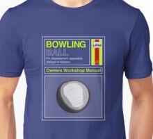Bowling Ball Workshop Manual Unisex T-Shirt