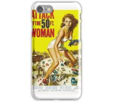 Attack of the 50 Foot Woman - Classic Movie Poster iPhone Case/Skin