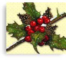 Christmas Holly, Berries, Pine Cones, Holiday Art Canvas Print