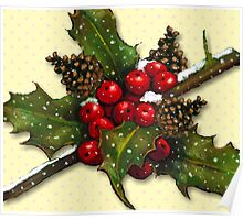 Christmas Holly, Berries, Pine Cones, Holiday Art Poster
