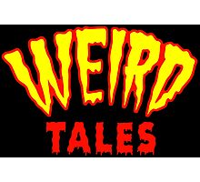 Weird Tales Photographic Print