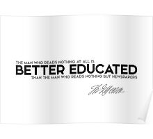 better educated, newspapers - jefferson Poster