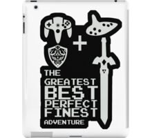 Greatest adventure iPad Case/Skin