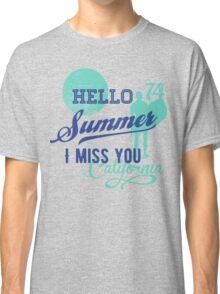 Hello Summer, I miss you Classic T-Shirt