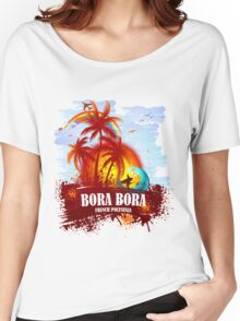 Summer Style Bora Bora Women's Relaxed Fit T-Shirt