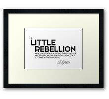 little rebellion is a good thing - jefferson Framed Print