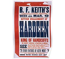 Performing Arts Posters Return engagement of Hardeen king of handcuffs the biggest vaudeville attraction in America 2039 Poster