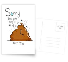 Sorry that you're having a crappy time Postcards