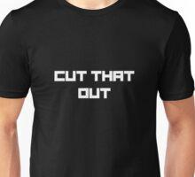Cut That Out (Black) Unisex T-Shirt