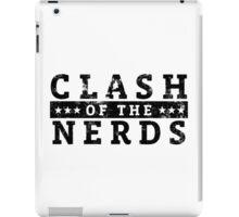 Clash of the Nerds (Black Logo) iPad Case/Skin