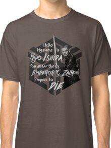 Prepare to die - Ryo Edition Classic T-Shirt