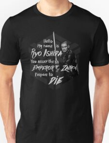 Prepare to die - Ryo Edition Unisex T-Shirt