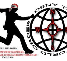 DENY THE NEW WORLD ORDER - WITH SCRIPTURE PICTURE/CARD by ╰⊰✿ℒᵒᶹᵉ Bonita✿⊱╮ Lalonde✿⊱╮