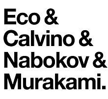 Eco & Calvino & Nabokov & Murakami (HELVETICA TYPE - Custom Order) Photographic Print