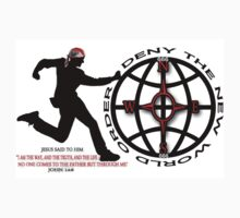 DENY THE NEW WORLD ORDER - WITH SCRIPTURE PICTURE/CARD Kids Clothes