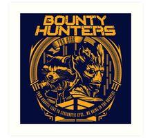 BOUNTY HUNTERS SERVICE V1 Art Print