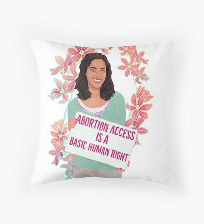 Abortion Access Is A Basic Human Right Throw Pillow