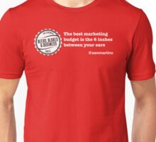 Marketing Budget... Unisex T-Shirt