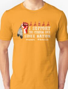 I Support Standing Rock Sioux Nation Unisex T-Shirt