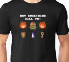 Buy Something Will Ya! Unisex T-Shirt