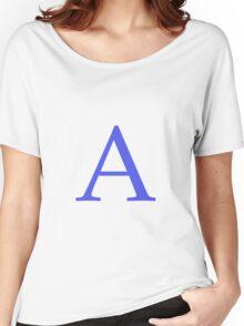 A Alphabet Letter Women's Relaxed Fit T-Shirt