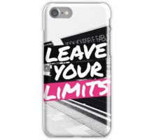 Leave Your Limits iPhone Case/Skin