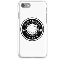 Life As A Band Geek iPhone Case/Skin