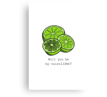 Will You Be My Valenlime? Canvas Print