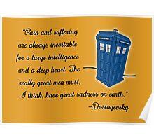 Dostoyevsky Knew Him? (black text) Poster