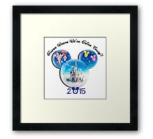 Guess where we are going Today 2015 Framed Print