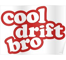 Cool drift bro - red Poster