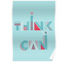 I Think I Can Poster