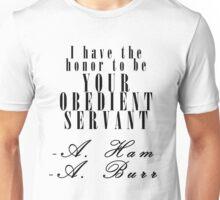 Your Obedient Servant Unisex T-Shirt