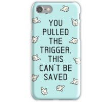 Can't Take Back The Bullet iPhone Case/Skin