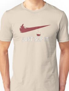 Just Sip It Unisex T-Shirt