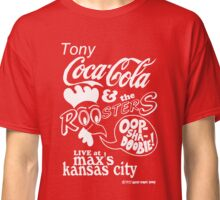 TONY COCA COLA AND THE ROOSTERS Driller Killer Classic T-Shirt