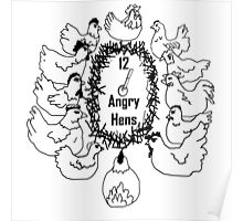 12 Angry Hens Poster
