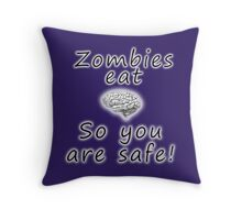 Zombies eat brains Throw Pillow